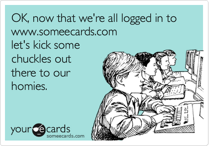 OK, now that we're all logged in to