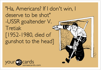 """Ha, Americans? If I don't win, I deserve to be shot""