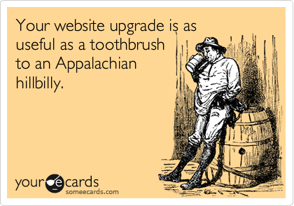 Your website upgrade is as
