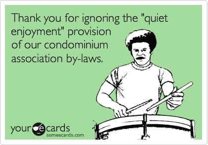 "Thank you for ignoring the ""quiet enjoyment"" provision