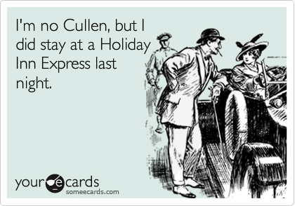 I'm no Cullen, but I