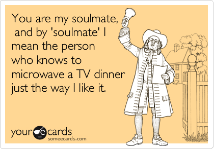 You are my soulmate,