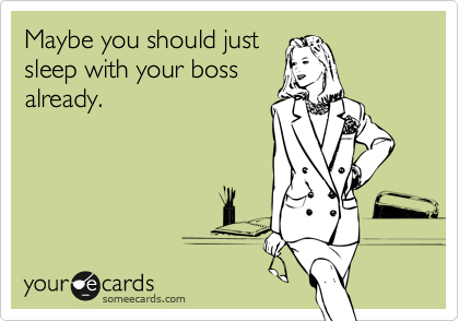 Sexual relationship with your boss