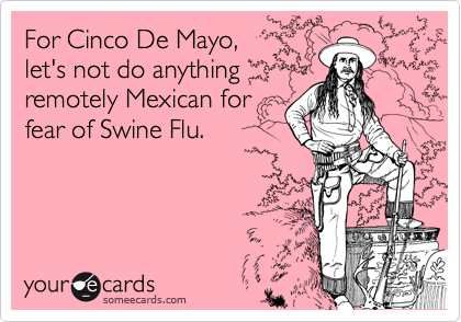For Cinco De Mayo,