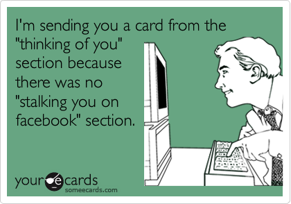"I'm sending you a card from the ""thinking of you""