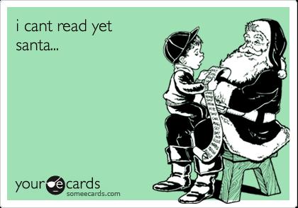 i cant read yetsanta...