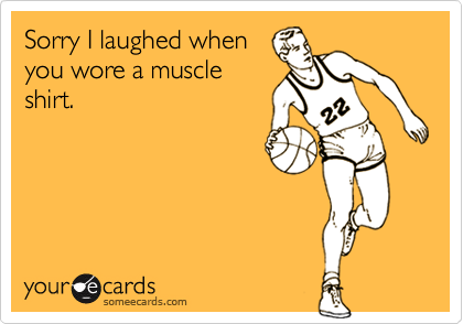 Sorry I laughed when