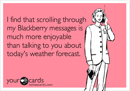 I find that scrolling through