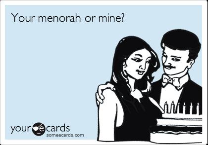 Your menorah or mine?