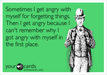 Sometimes I get angry with
