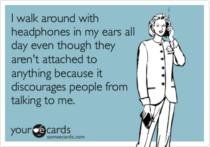 I walk around with