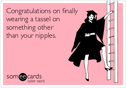 Funny Graduation Memes Ecards Someecards