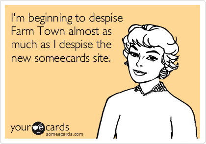 I'm beginning to despise