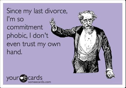 since my divorce