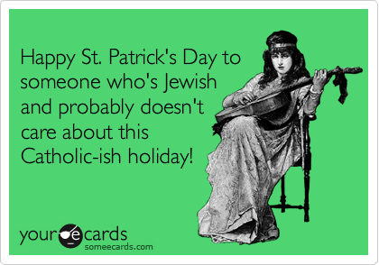 Happy St. Patrick's Day to