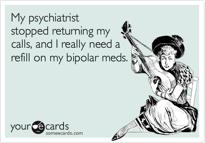 My psychiatrist
