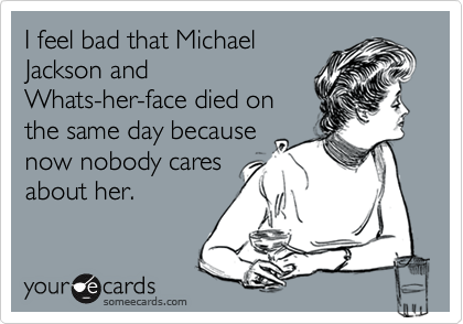 I feel bad that Michael
