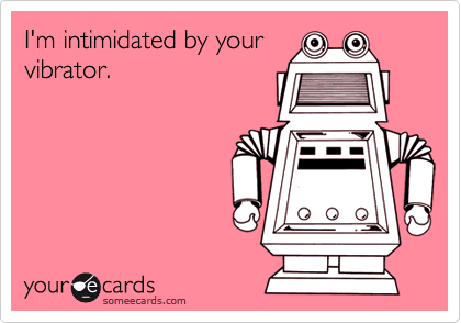 I'm intimidated by your