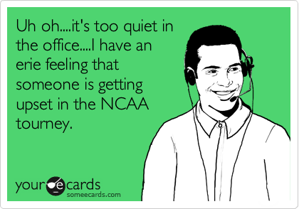 Uh oh....it's too quiet in