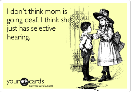 I don't think mom is