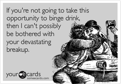 If you're not going to take this opportunity to binge drink,