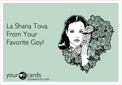 La Shana Tova