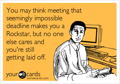 You may think meeting that seemingly impossible