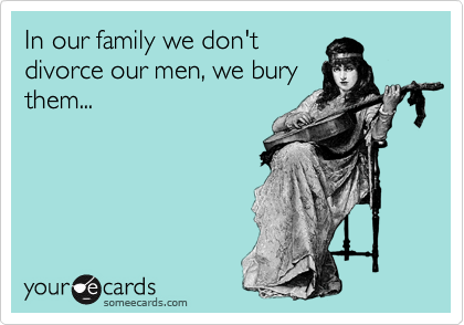 In our family we don't