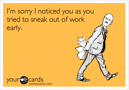 I'm sorry I noticed you as you