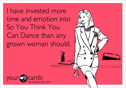 I have invested more