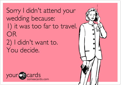 Sorry I didn't attend your
