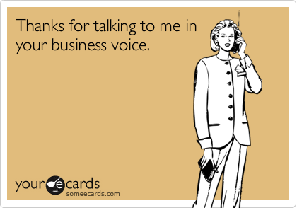 Thanks for talking to me in