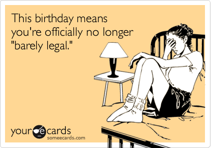 This birthday means 