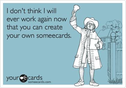 I don't think I will