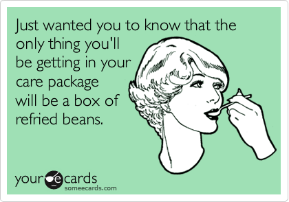 Just wanted you to know that the only thing you'll