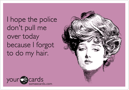 I hope the police