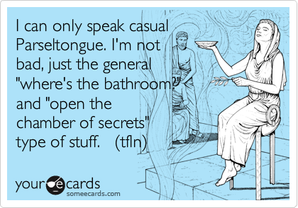 I can only speak casual