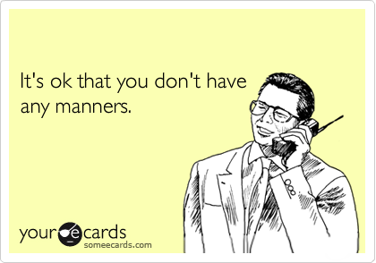 It's ok that you don't have 