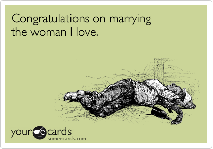 Congratulations on marrying 