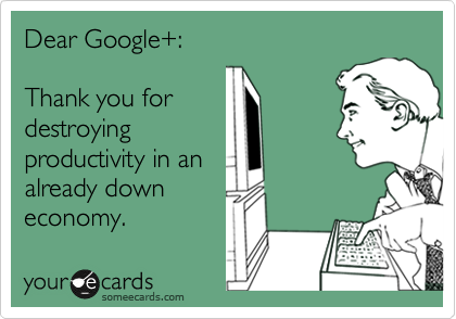Dear Google+: