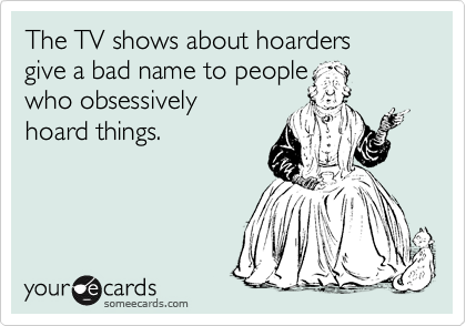 The TV shows about hoarders