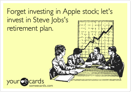 Forget investing in Apple stock; let's invest in Steve Jobs's