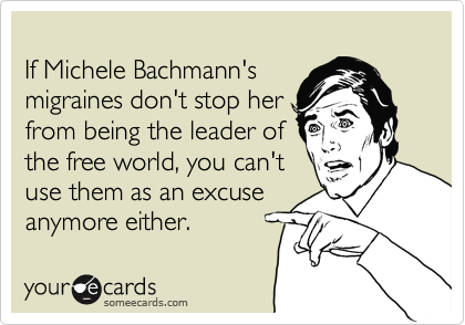 If Michele Bachmann's
