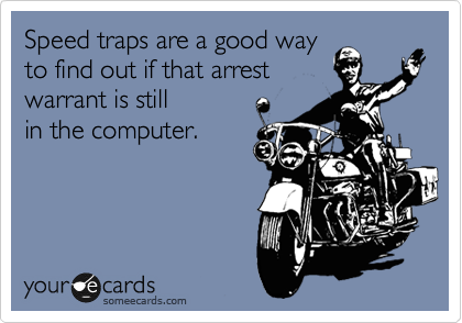 Speed traps are a good way