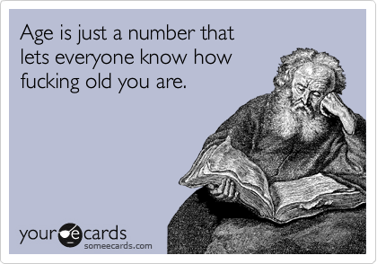 Age is just a number that 