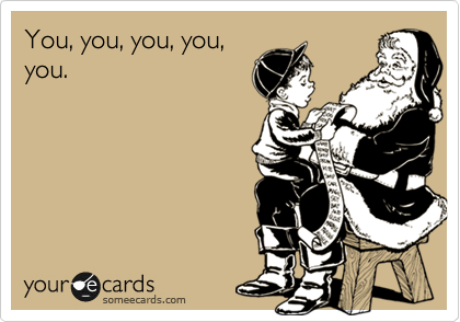 You, you, you, you, you.