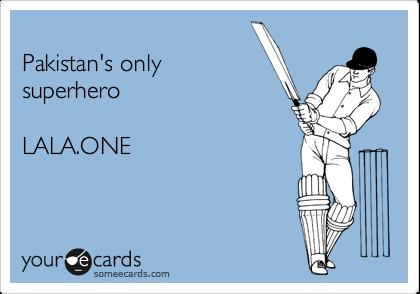 Pakistan's only superhero  LALA.ONE