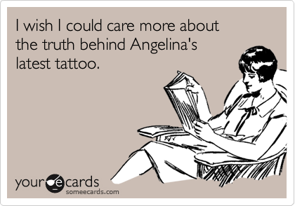 I wish I could care more about  