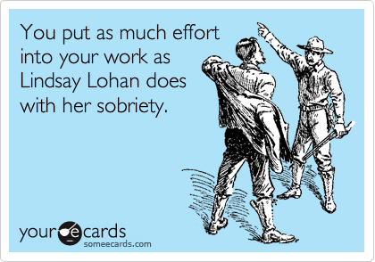 You put as much effort