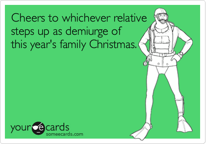 Cheers to whichever relative